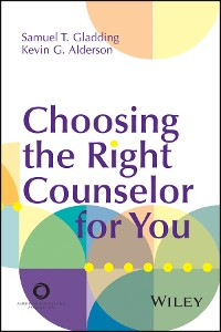Cover Choosing the Right Counselor For You