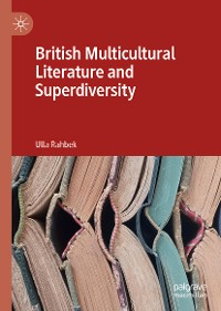 Cover British Multicultural Literature and Superdiversity