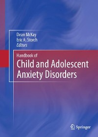 Cover Handbook of Child and Adolescent Anxiety Disorders