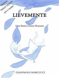 Cover Lievemente - Una Storia o forse Nessuna