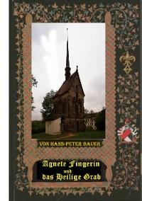 Cover Agnete Fingerin und das Heilige Grab