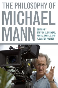 Cover The Philosophy of Michael Mann
