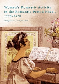 Cover Women's Domestic Activity in the Romantic-Period Novel, 1770-1820