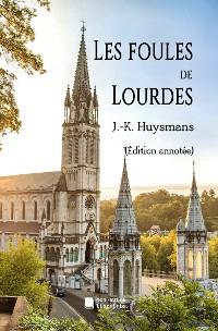 Cover Les foules de Lourdes