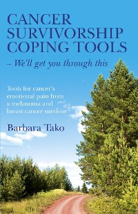 Cover Cancer Survivorship Coping Tools - We'll Get you Through This