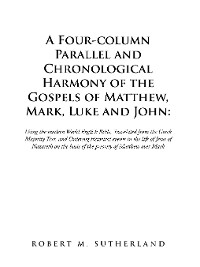 Cover A Four-Column Parallel and Chronological  Harmony of the Gospels of Matthew, Mark, Luke and John: