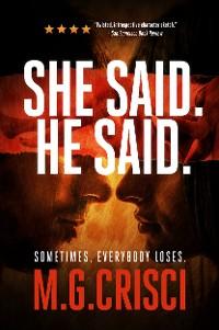 Cover She Said. He Said.