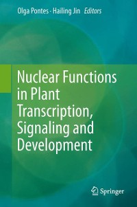 Cover Nuclear Functions in Plant Transcription, Signaling and Development