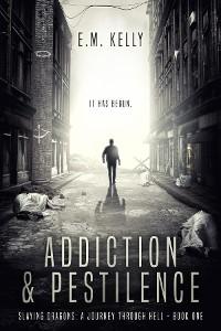 Cover Addiction & Pestilence