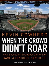 Cover When the Crowd Didn't Roar