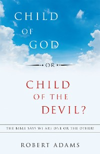 Cover Child of God or Child of the Devil?