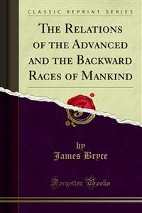 Cover The Relations of the Advanced and the Backward Races of Mankind