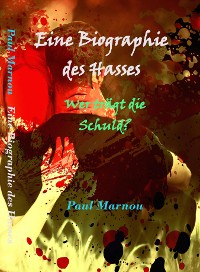 Cover Eine Biographie des Hasses