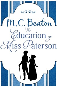 Cover Education of Miss Paterson