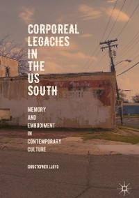 Cover Corporeal Legacies in the US South