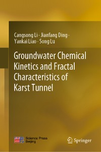 Cover Groundwater Chemical Kinetics and Fractal Characteristics of Karst Tunnel