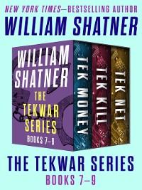 Cover The TekWar Series Books 7–9
