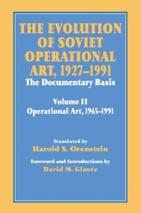 Cover Evolution of Soviet Operational Art, 1927-1991