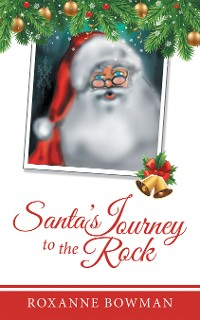 Cover Santa's Journey to the Rock