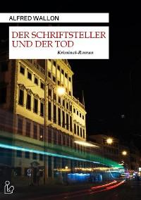 Cover DER SCHRIFTSTELLER UND DER TOD