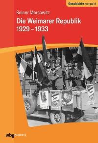Cover Die Weimarer Republik 1929-1933