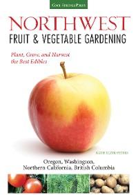 Cover Northwest Fruit & Vegetable Gardening