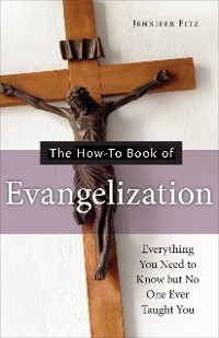 Cover The How-to Book of Evangelization