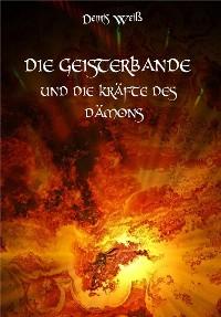 Cover Die Geisterbande und die Kräfte des Dämons