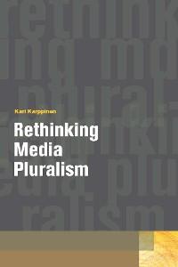 Cover Rethinking Media Pluralism
