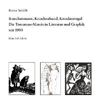 Cover Knochenmann, Knochenhund, Knochenvogel