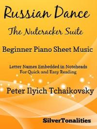 Cover Russian Dance Nutcracker Suite Beginner Piano Sheet Music