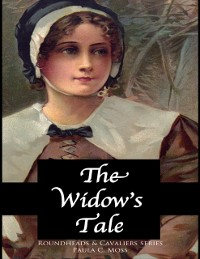 Cover Widow's Tale - Roundheads & Cavaliers Series