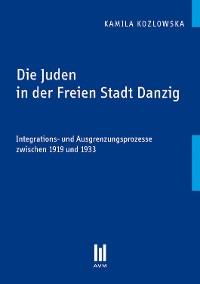 Cover Die Juden in der Freien Stadt Danzig