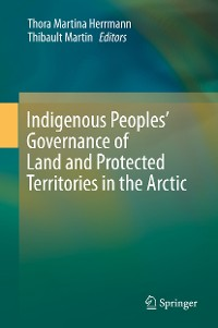 Cover Indigenous Peoples' Governance of Land and Protected Territories in the Arctic