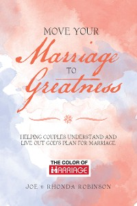 Cover Move Your Marriage to Greatness