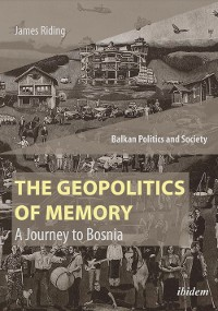 Cover The Geopolitics of Memory
