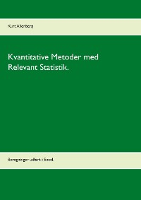 Cover Kvantitative Metoder med Relevant Statistik.