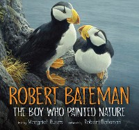 Cover Robert Bateman: The Boy Who Painted Nature