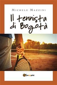 Cover Il tennista di Bogotà