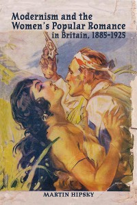 Cover Modernism and the Women's Popular Romance in Britain, 1885–1925