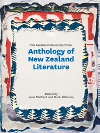 Cover The Auckland University Press Anthology of New Zealand Literature