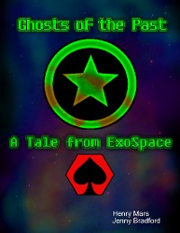 Cover Ghosts of the Past: A Tale from Exospace