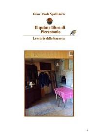 Cover Il quinto libro di Pierantonio - Le storie della baracca