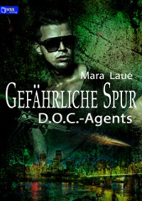 Cover D.O.C.-Agents 2: Gefährliche Spur