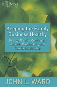 Cover Keeping the Family Business Healthy