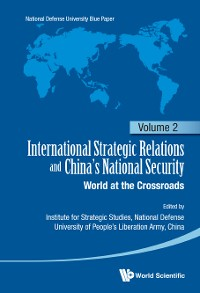 Cover International Strategic Relations And China's National Security: World At The Crossroads
