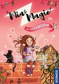 Cover Mia Magie und der Liebestrank