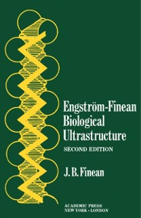 Cover Engstrom-Finean Biological Ultrastructure
