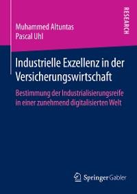 Cover Industrielle Exzellenz in der Versicherungswirtschaft