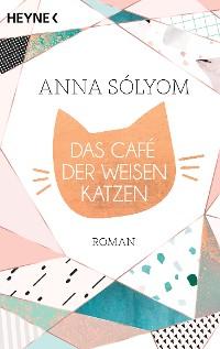 Cover Das Café der weisen Katzen
